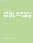 A week with a Rails security strategy guide