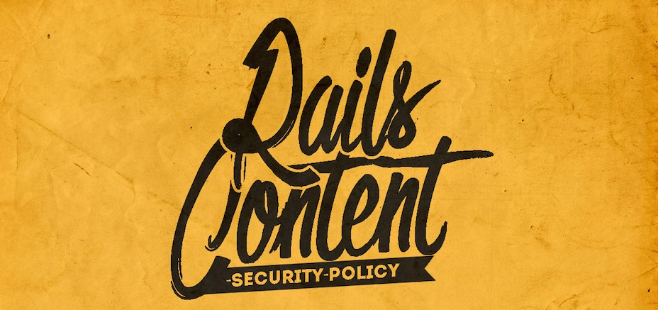 A Content Security Policy (CSP) strategy - Ruby on Rails Security